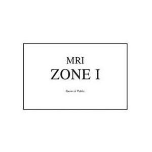 MRI Zone 1 Sign-CMX